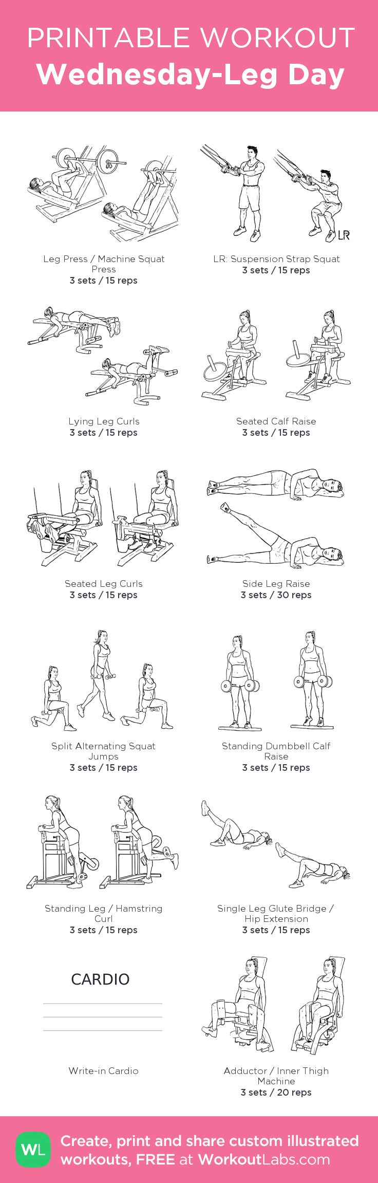 Wednesday-Leg Day – my custom workout created at WorkoutLabs.com • Click through to download as printable PDF! #customworkout