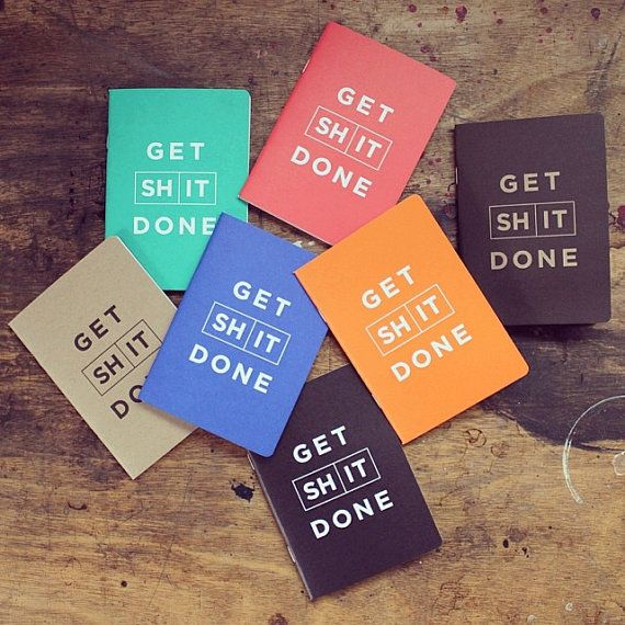A pocket sized (A6) half blank/ half to do list notebook which helps you Get S#*t Done.  Our GET S#*T DONE notebooks are there to help you get on top of