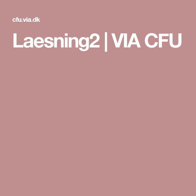 Laesning2 | VIA CFU