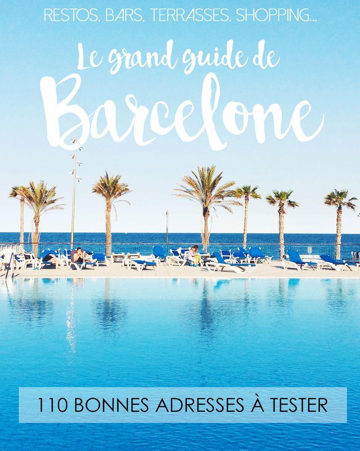 Je vous dévoile mes 110 bonnes adresses coup de cœur à Barcelone! Restos, bars à tapas, terrasses, shopping... tout va y passer!