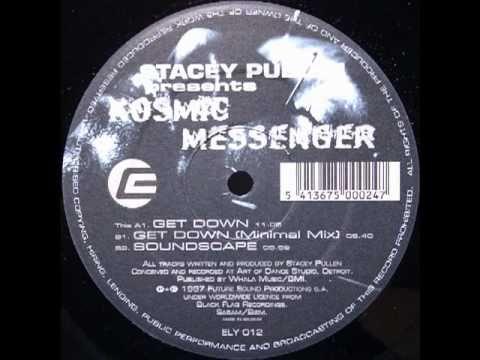 Kosmic Messenger - Get Down
