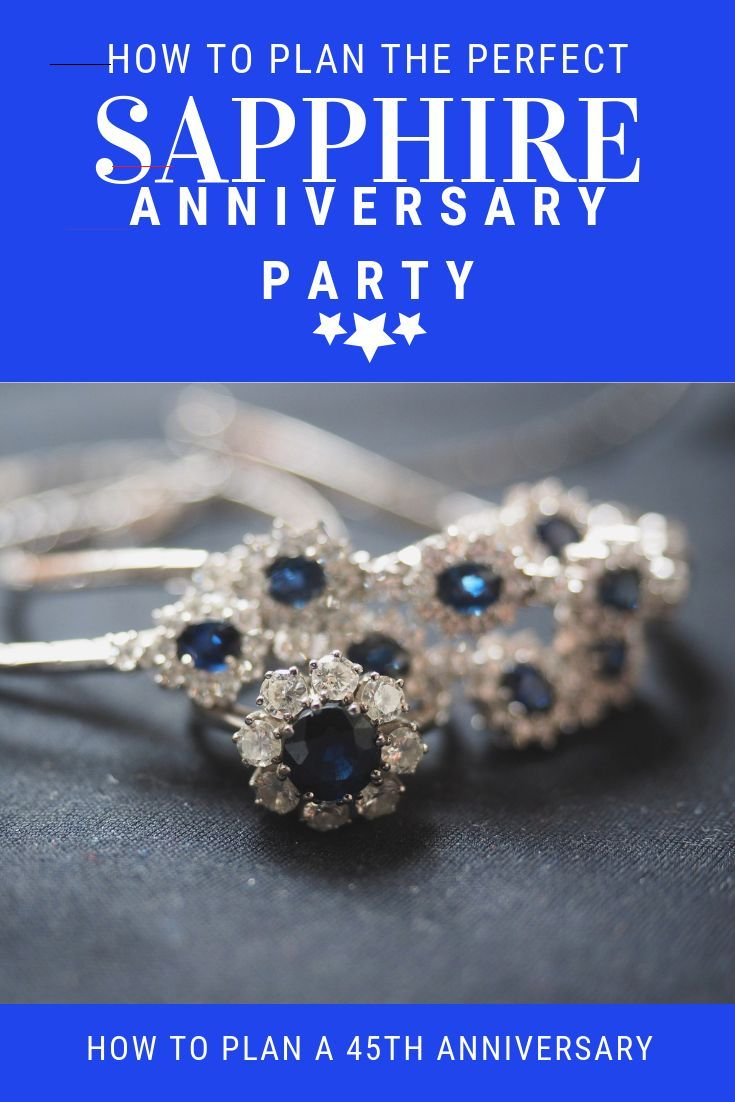 Sapphire Wedding Anniversary Ideas How To Plan The Ultimate 45th Wedding Anniversary Party Ideas Decorations Outfit Games Enter In 2020 Mittelstucke Diamant Party