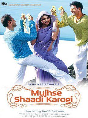Mujhse Shaadi Karogi Hindi Movie Online - Salman Khan, Akshay Kumar, Priyanka Chopra, Amrish Puri, Satish Shah, Rajpal Yadav and Kurush Deboo. Directed by David Dhawan. Music by Salim Merchant. 2004 [U/A]