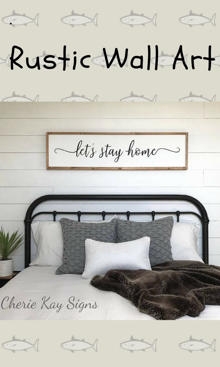 Sign For Above Bed Let S Stay Home Sign Rustic