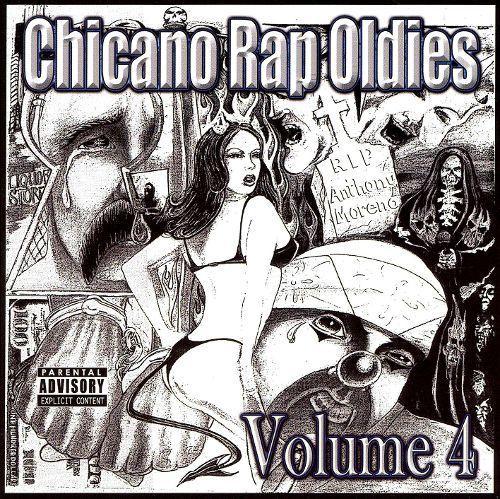 Chicano Rap Oldies, Vol. 4 [CD] [PA]