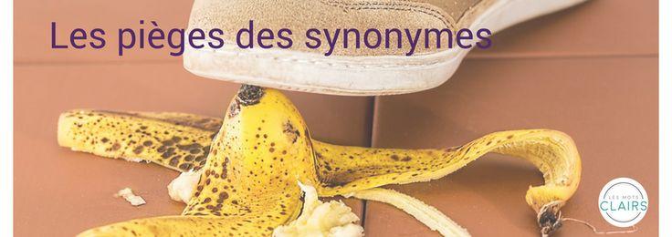 Le dictionnaire de synonymes présente de gros pièges, car tous les synonymes ne sont pas égaux. Ramassez vos mâchoires tombées par terre; je vais vous expliquer pourquoi. | | #lesmotsclairs #synonyme #bienécrire #blogue #trucspourécrire #définition