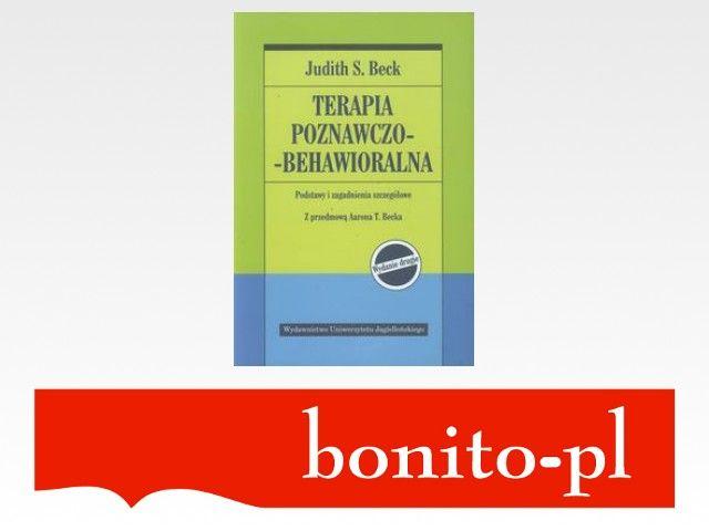 Terapia poznawczo-behawioralna - Judith S. Beck