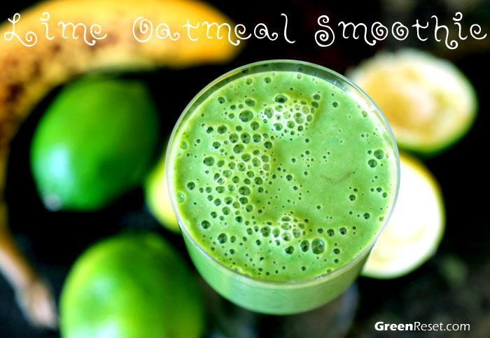 Lime-Oats Green Smoothie: Refreshing & Filling Breakfast Smoothie | Quick & Easy Healthy Recipes!