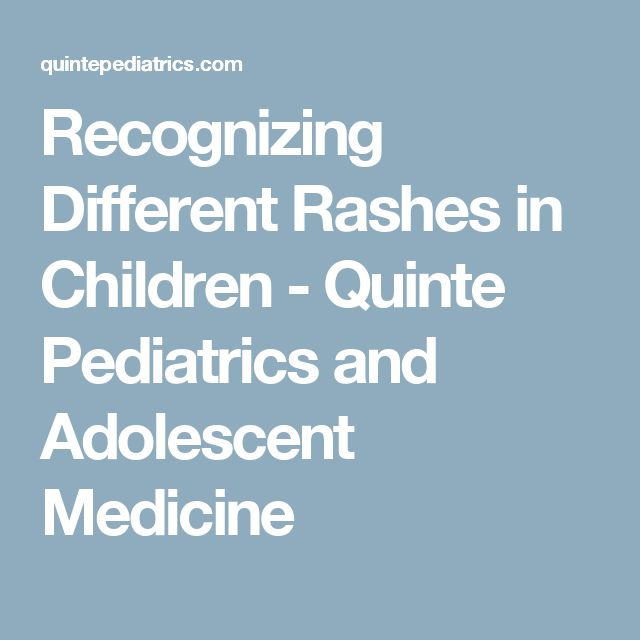 Recognizing Different Rashes in Children - Quinte Pediatrics and Adolescent Medicine