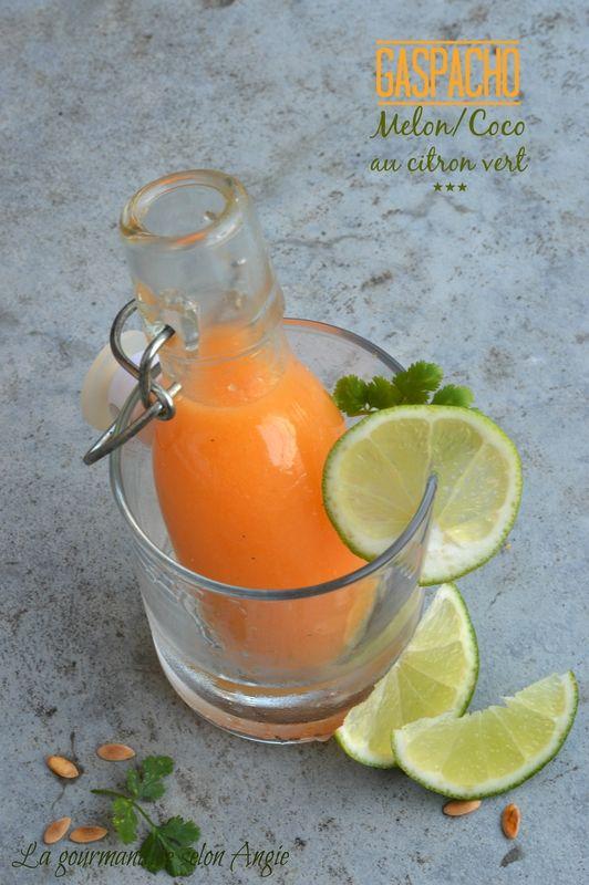 gaspacho {melon, noix de coco & citron vert}  http://www.la-gourmandise-selon-angie.com/archives/2014/06/02/29986615.html