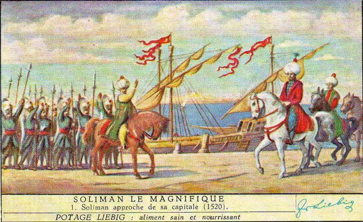 1. Süleyman, Kanuni 1520 - 1566. Ο Σουλεϊμάν Α΄ ο Μεγαλοπρεπής πλησιάζει στην πρωτεουσά του (σούπες Liebig). Πηγή: www.lifo.gr