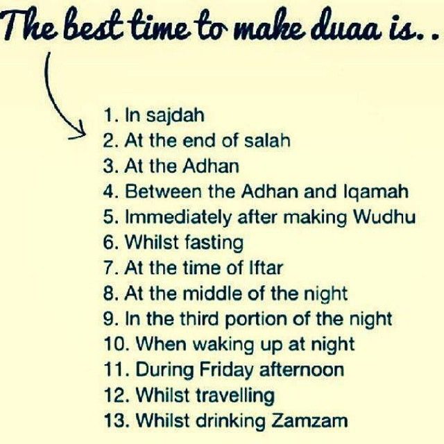 The best time to make dua is...                                                                                                                                                                                 More