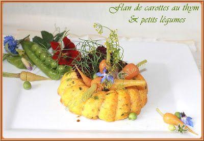 LA TABLE LORRAINE D'AMELIE: FLAN DE CAROTTES AU THYM