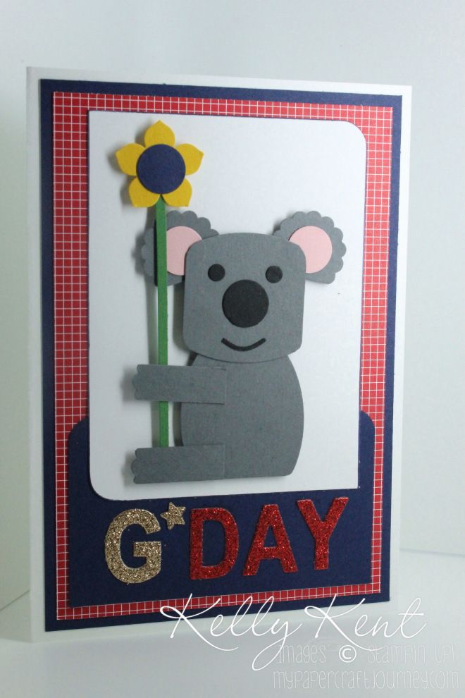 Happy Australia Day 2015! Happy Australia Day!  This a card I made for friends of ours who are new to Australia. I love the single Kind Koala stamp in the Annual Catalogue, so have brought him to life in punch art.  Meet Kelly Koala!  She wishes you a very Happy Australia Day!  We hope your day is fun, sweet & sunny!  Kelly x
