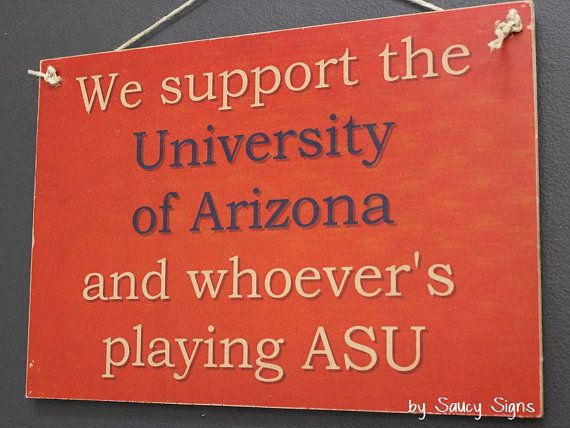 U of A University of Arizona versus ASU Arizona State University Sign