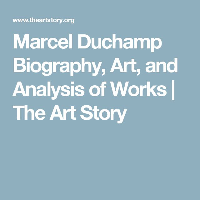Marcel Duchamp Biography, Art, and Analysis of Works   The Art Story