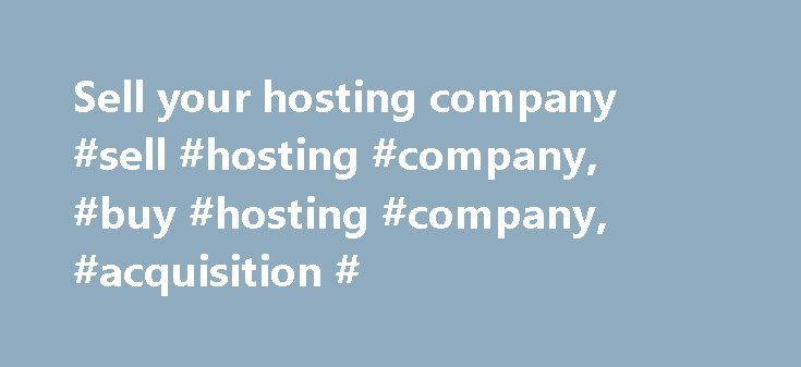 Sell your hosting company #sell #hosting #company, #buy #hosting #company, #acquisition # http://donate.nef2.com/sell-your-hosting-company-sell-hosting-company-buy-hosting-company-acquisition/  Includes free SSL certificate, unlimited bandwidth fully optimised for WordPress. Fully PCI-DSS compliant hosting, backups every 6 hours free DDoS protection. Unlimited bandwidth, WHM cPanel control panel fully white label. Create a professional looking website in minutes. Over 190 templates . Great…