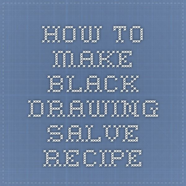 How to Make Black Drawing Salve Recipe
