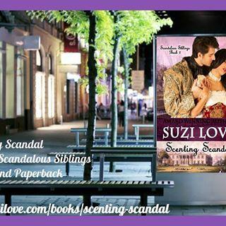 Scenting Scandal Book 2 Scandalous Siblings Series by Suzi Love #HistoricalRomance #SuziLove #romance #mystery