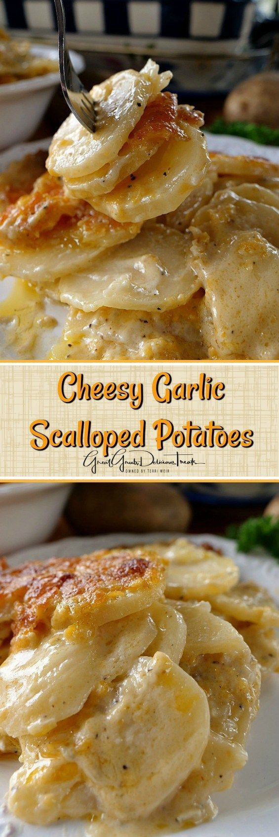 scalloped cheesy garlic potatoes. easy delicious fast recipes.