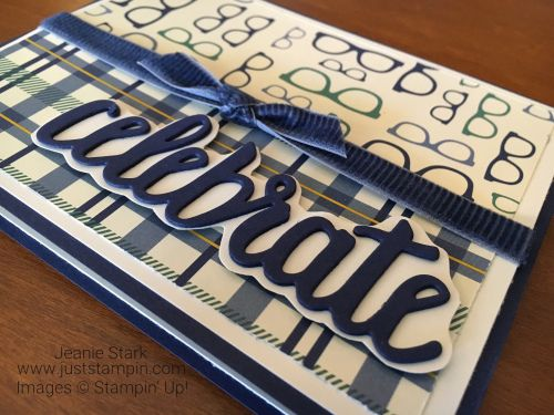 Stampin Up True Gentleman card idea using Celebrate You Thinlits Dies - Jeanie Stark StampinUp