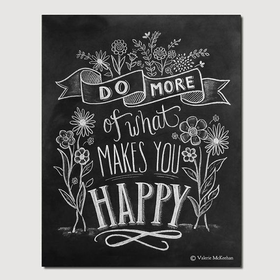 Do More Of What Makes You Happy Motivational Print by LilyandVal
