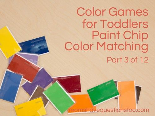 color games for toddlers paint chip matching moms have questions too - Paint Games For Toddlers