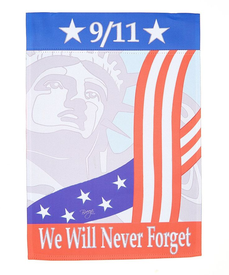 Loving this '9/11 We Will Never Forget' Outdoor Flag on #zulily! #zulilyfinds