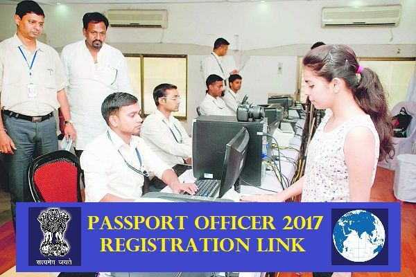 PASSPORT OFFICERS REGISTRATION LINK 2017 FOR FRESHERS/EXPERIENCED (2017,2016,2015,2014,2013)|| APPLY ONLINE - Today Fresher Jobs