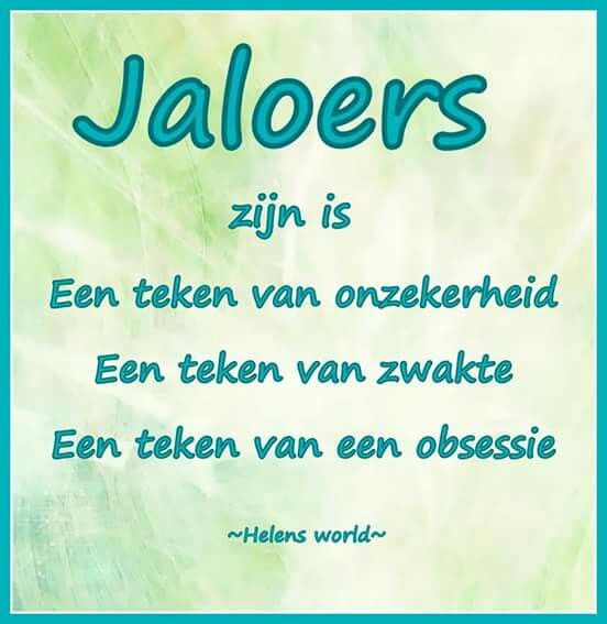 Jaloers...