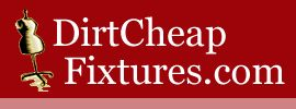 DIRTCHEAPFIXTURES.COM - Wholesale Packaging and Fixtures Distribution