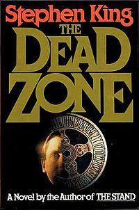 The Dead Zone by Stephen King -- Probably my favourite King novel...