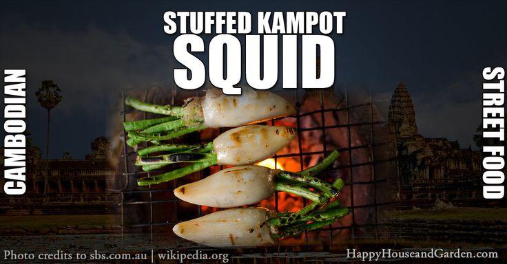 Stuffed Kampot Squid Cambodian Streed Food