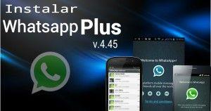 Cómo instalar Whatsapp Plus desde APK en sólo 7 pasos
