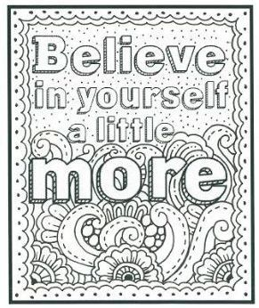 Believe in yourself | Quote coloring pages, Free adult ...