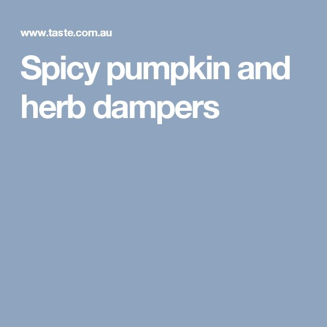 Spicy pumpkin and herb dampers