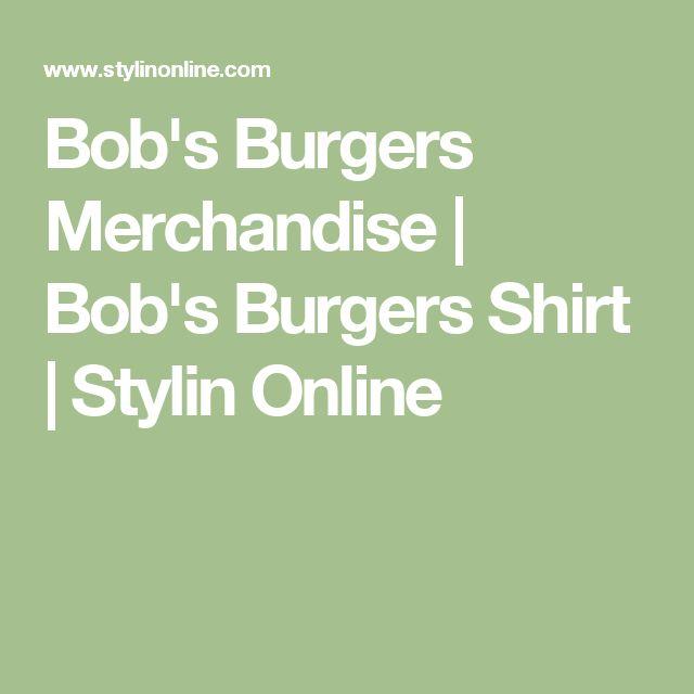 Bob's Burgers Merchandise | Bob's Burgers Shirt | Stylin Online