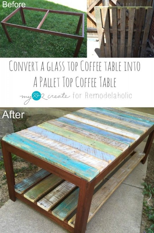 Update A Gl Top Coffee Table With Pallet Remodelaholic Pallets Pinterest And