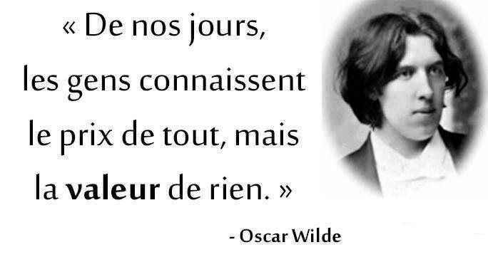 Différence entre Valeur et prix - Oscar Wilde                                                                                                                                                                                 Plus