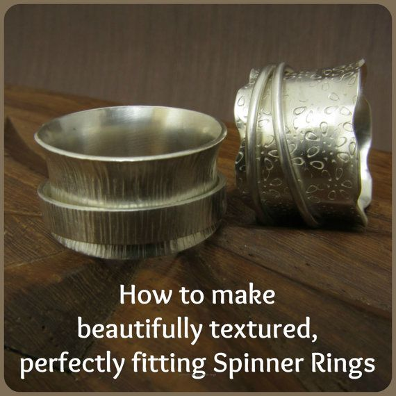Now back in stock on Etsy! How to make beautifully textured, perfectly fitting Spinner Rings - tutorial ebook