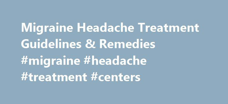 "Migraine Headache Treatment Guidelines & Remedies #migraine #headache #treatment #centers http://ohio.remmont.com/migraine-headache-treatment-guidelines-remedies-migraine-headache-treatment-centers/  Charles Patrick Davis, MD, PhD Dr. Charles ""Pat"" Davis, MD, PhD, is a board certified Emergency Medicine doctor who currently practices as a consultant and staff member for hospitals. He has a PhD in Microbiology (UT at Austin), and the MD (Univ. Texas Medical Branch, Galveston). He is a…"