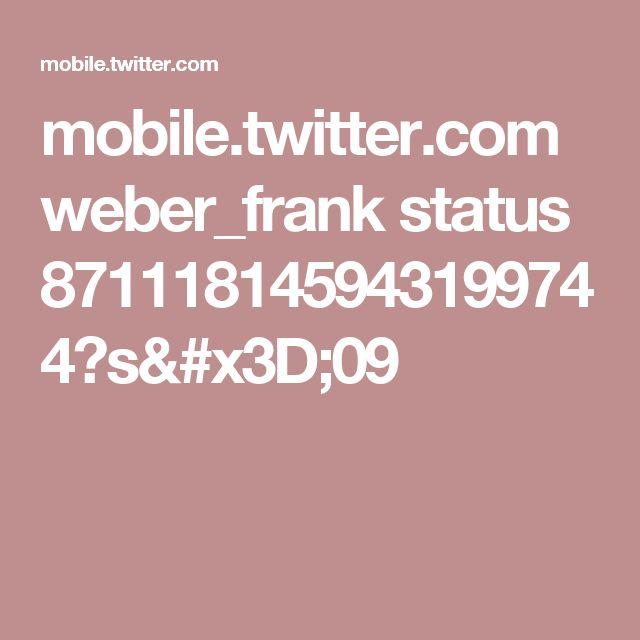mobile.twitter.com weber_frank status 871118145943199744?s=09
