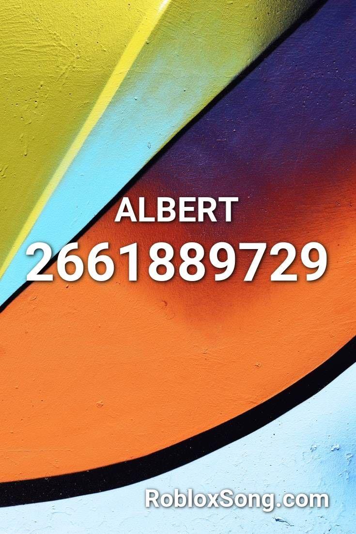 Chill Bill Roblox Id Code Albert Roblox Id Roblox Music Codes In 2020 Roblox Albert Music
