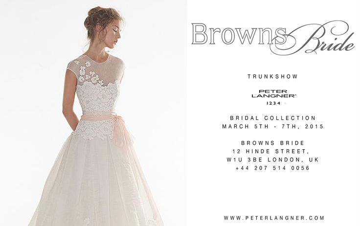 2015 Bridal Collection, March 5th - 7th, 2015 at BROWNS BRIDE, 12 Hinde Street, W1U 3BE London, UK. Call to book an appointment +44 207 514 0056 - www.brownsfashion.com/