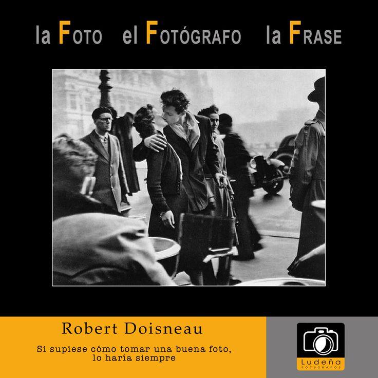 El número 16 de lacolección la Foto el Fotógrafo la Frase es para Robert Doisneau, fotógrafo francés que nos enseñó las calles de Paris con todos sus personajes y sus historias. Se hizo famoso principalmente por la fotografía de la pareja besándose en unacalle de Paris, ésta la