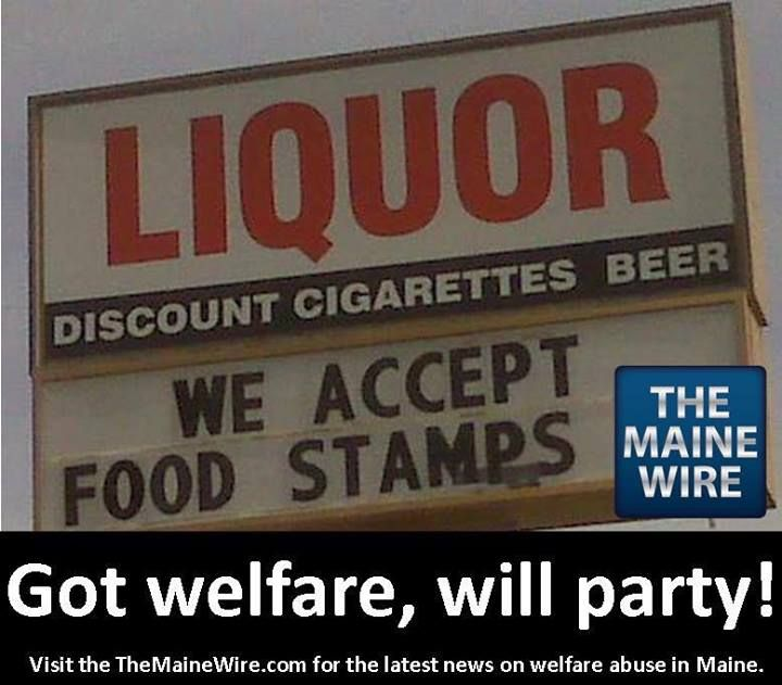 In maine it pays to have an ebt card up and at em