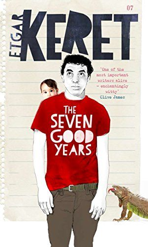 The Seven Good Years - The Israeli writer Etgar Keret is best known for his stories, which are often very short indeed. His new collection makes a similar virtue of brevity, but in this case the form is the personal essay. The Seven Good Years begins with an account of the birth of his son, and ends with him sitting shiva after the death of his Holocaust-survivor father. In between, there is daily life in Israel, singular and frequently surreal. True, he sometimes writes from abroad,