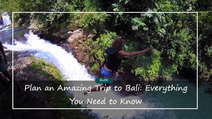 Plan Your Trip to Bali