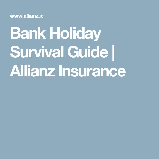 Bank Holiday Survival Guide | Allianz Insurance