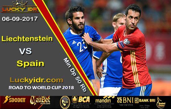 Prediksi Piala Dunia Liechtenstein vs Spain 06 September 2017 | Tangkas Online Terbesar
